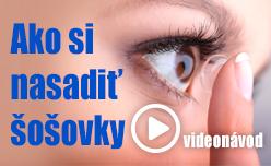 Videonávod ako si na nasadiť kontaktné šošovky.